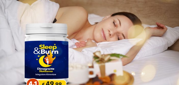 sleep e burn integratore dimagrante notturno